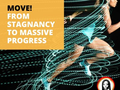 Move! From Stagnancy to Massive Progress